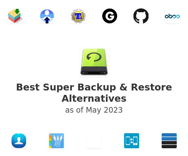 Best Super Backup & Restore Alternatives