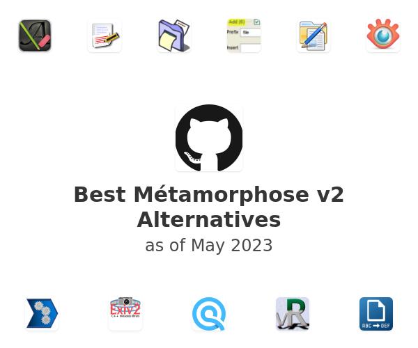 Best Métamorphose v2 Alternatives