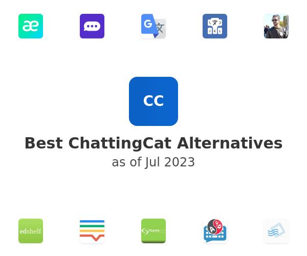 Best ChattingCat Alternatives