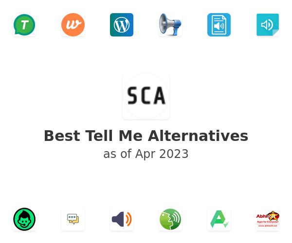 Best Tell Me Alternatives