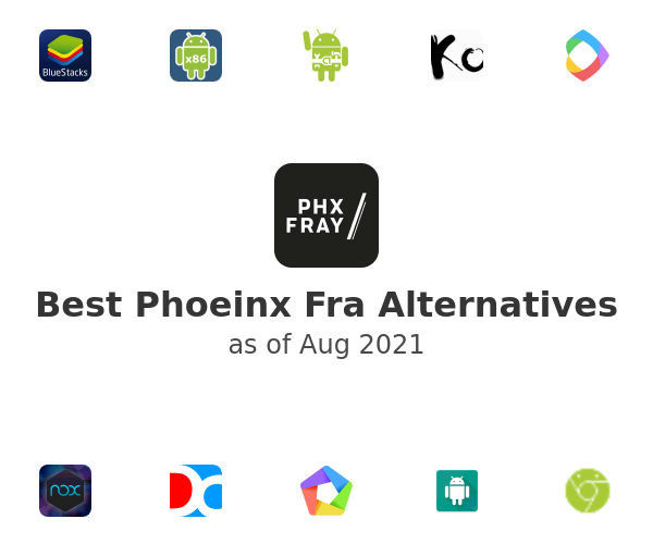 Best Phoeinx Fra Alternatives