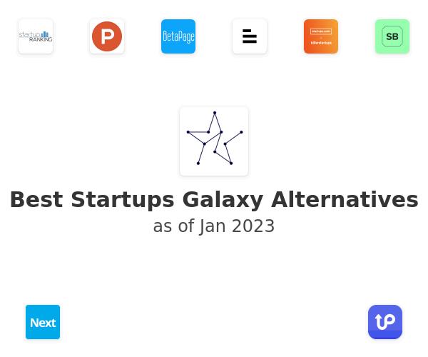 Best Startups Galaxy Alternatives