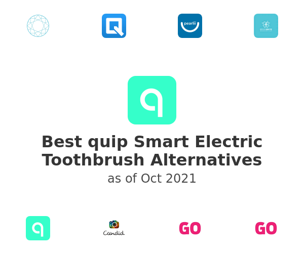 Best quip Smart Electric Toothbrush Alternatives