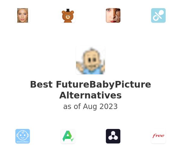 Best FutureBabyPicture Alternatives