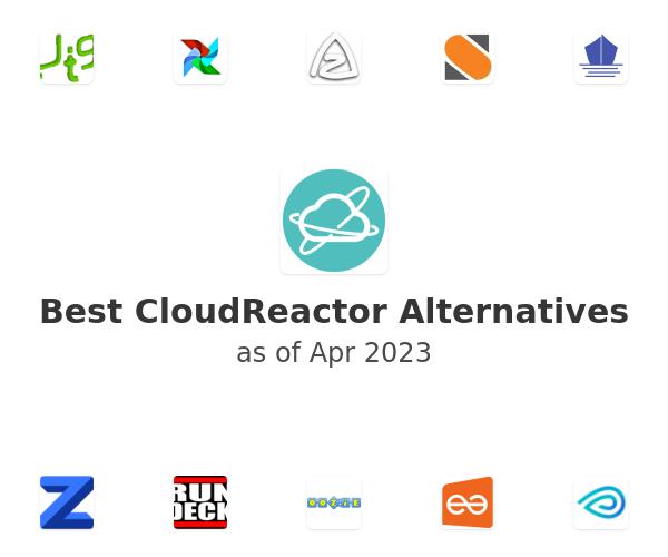 Best CloudReactor Alternatives
