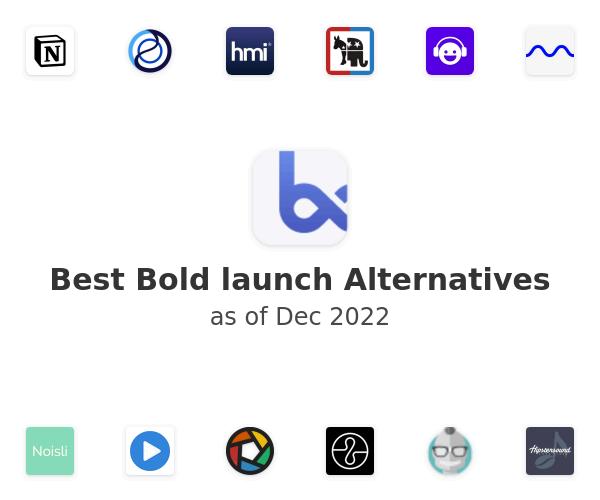 Best Bold launch Alternatives