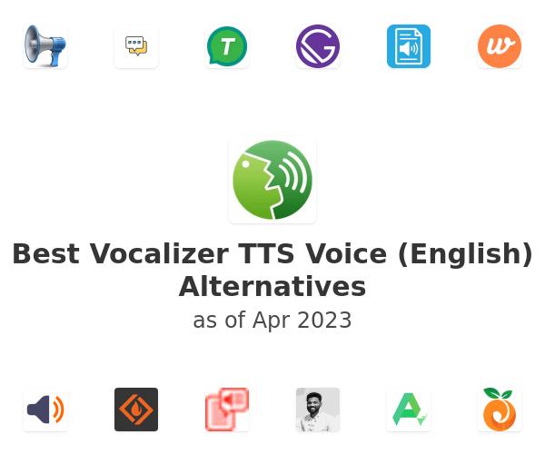 Best Vocalizer TTS Voice (English) Alternatives