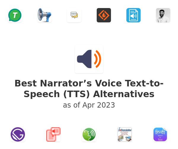 Best Narrator's Voice Text-to-Speech (TTS) Alternatives