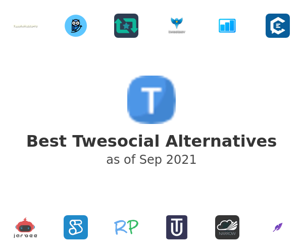 Best Twesocial Alternatives