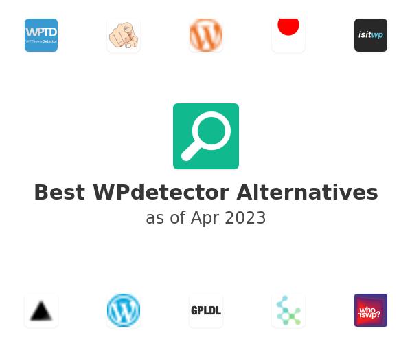 Best WPdetector Alternatives
