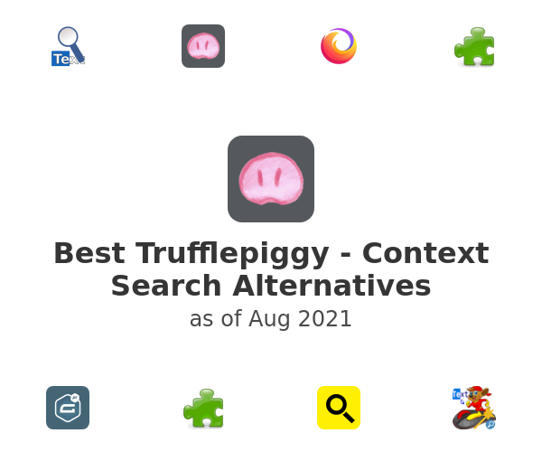 Best Trufflepiggy - Context Search Alternatives