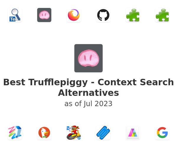 Best Trufflepiggy - Context Search Alternatives