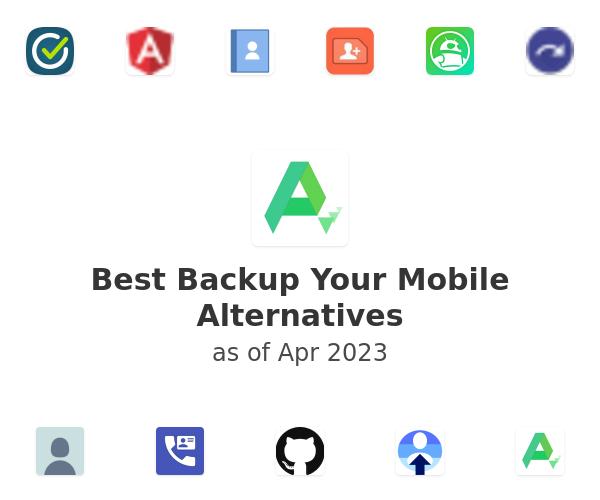 Best Backup Your Mobile Alternatives