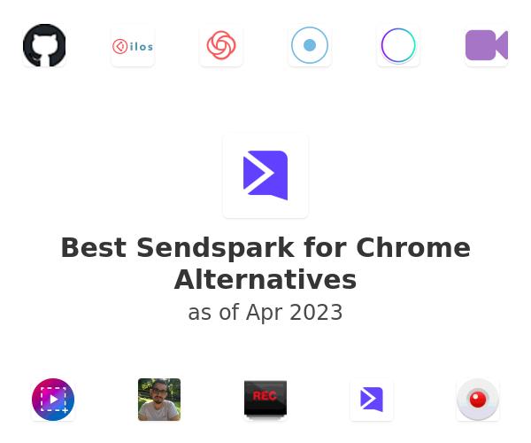 Best Sendspark for Chrome Alternatives