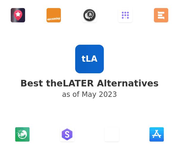 Best theLATER Alternatives