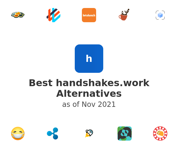 Best handshakes.work Alternatives