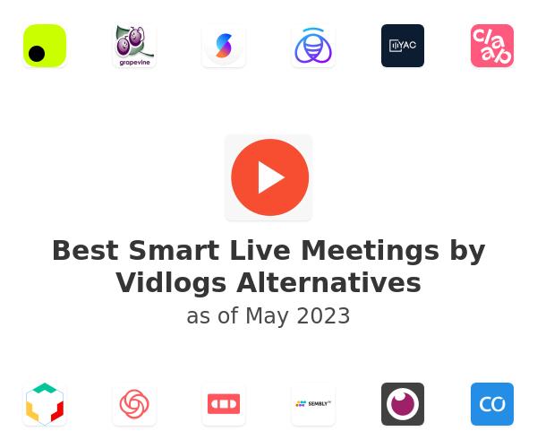Best Smart Live Meetings by Vidlogs Alternatives