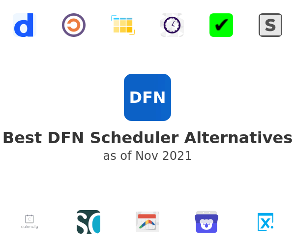 Best DFN Scheduler Alternatives