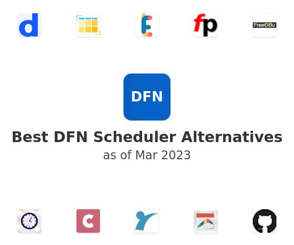 Best DFN Scheduler Alternatives