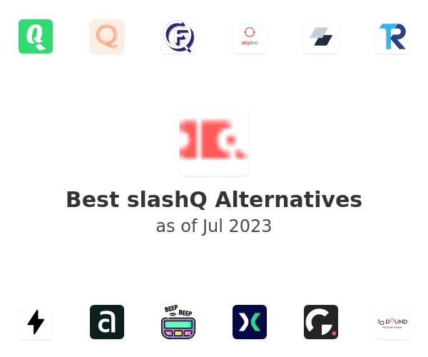 Best slashQ Alternatives