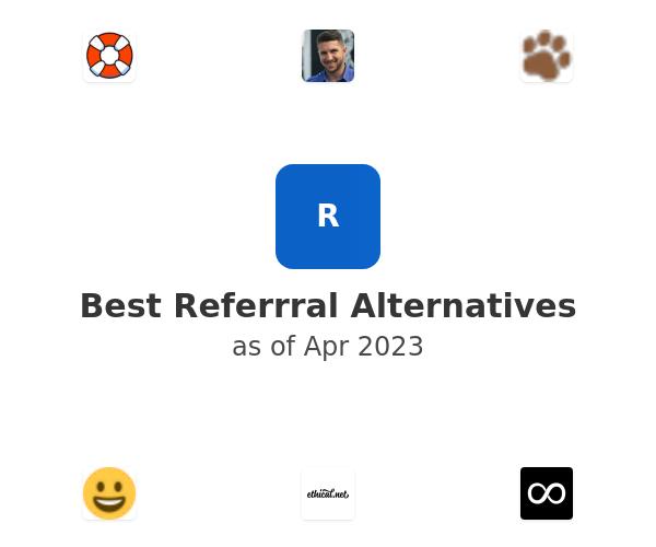 Best Referrral Alternatives