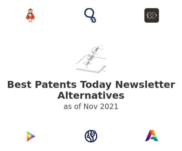 Best Patents Today Newsletter Alternatives