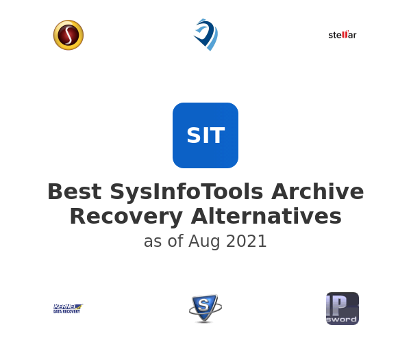 Best SysInfoTools Archive Recovery Alternatives