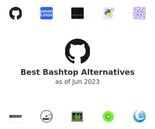 Best Bashtop Alternatives