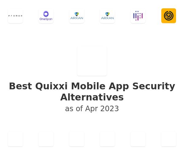 Best Quixxi Mobile App Security Alternatives