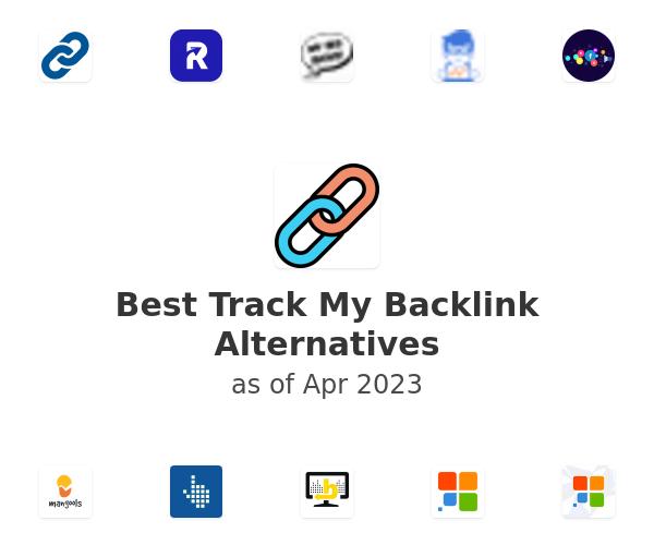 Best Track My Backlink Alternatives