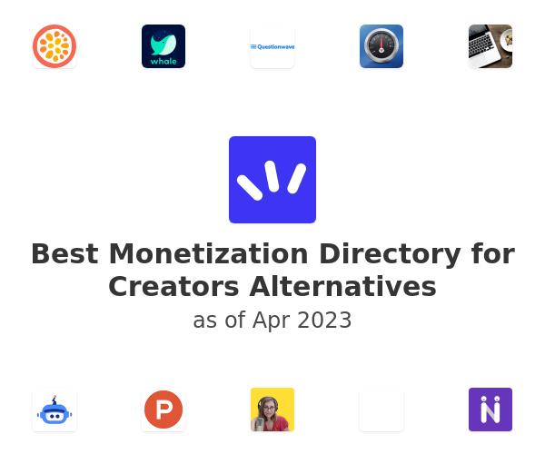 Best Monetization Directory for Creators Alternatives