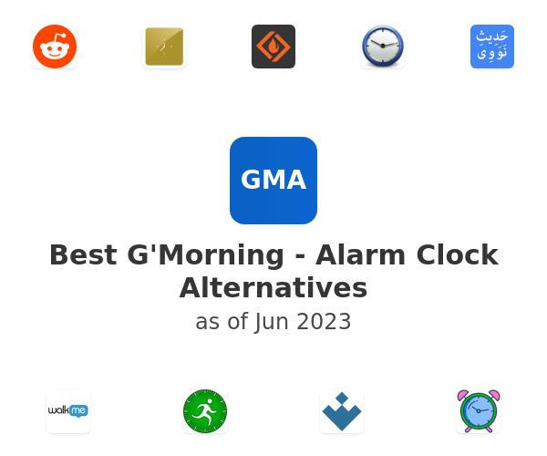 Best G'Morning - Alarm Clock Alternatives
