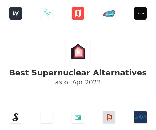 Best Supernuclear Alternatives