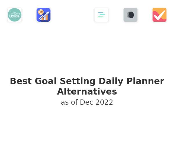 Best Goal Setting Daily Planner Alternatives