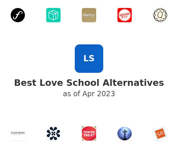 Best Love School Alternatives