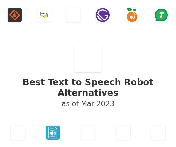 Best Text to Speech Robot Alternatives