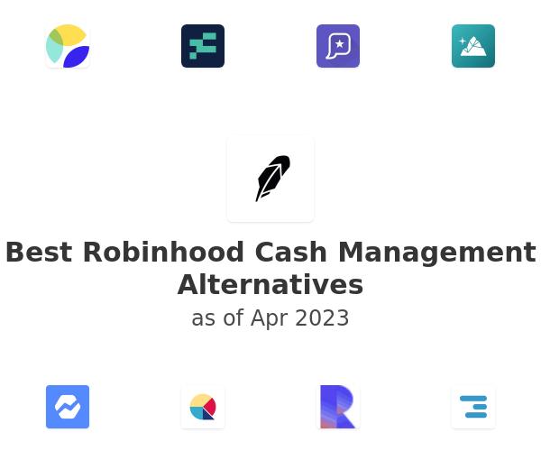 Best Robinhood Cash Management Alternatives
