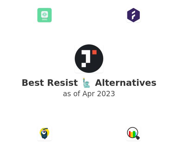 Best Resist 🗽 Alternatives
