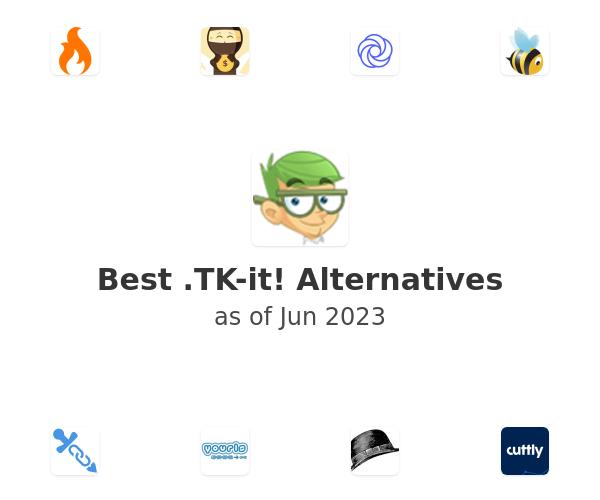 Best .TK-it! Alternatives