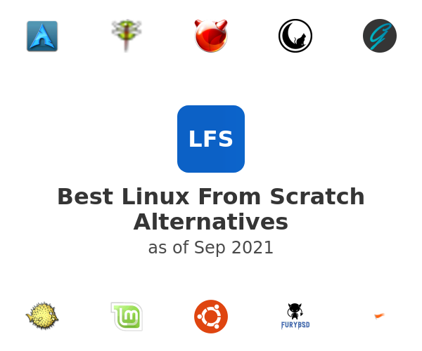 Best Linux From Scratch Alternatives