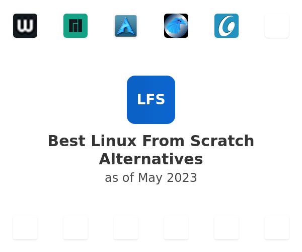 Best Linux From Scratch Alternatives
