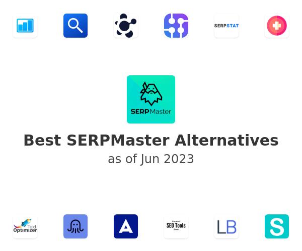 Best SERPMaster Alternatives