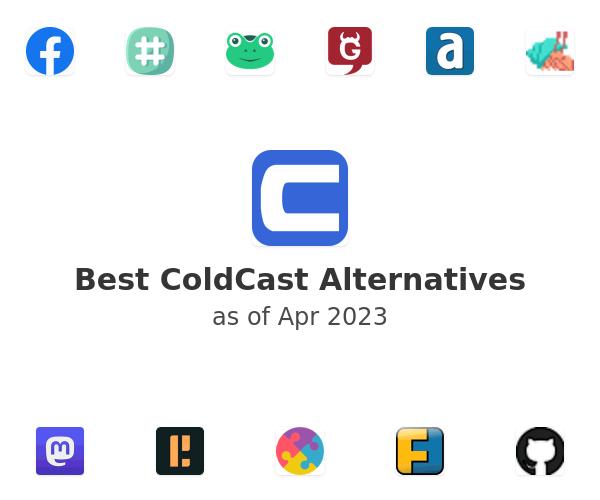 Best ColdCast Alternatives