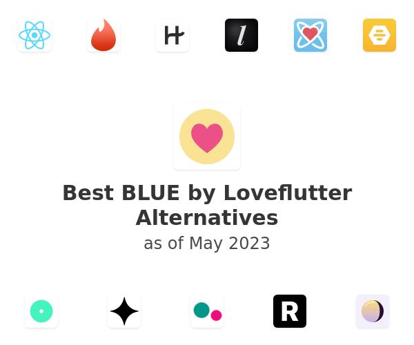 Best BLUE by Loveflutter Alternatives