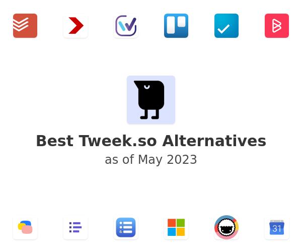 Best Tweek.so Alternatives