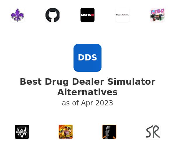 Best Drug Dealer Simulator Alternatives