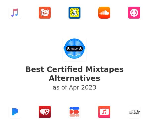 Best Certified Mixtapes Alternatives