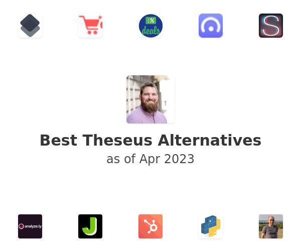Best Theseus Alternatives