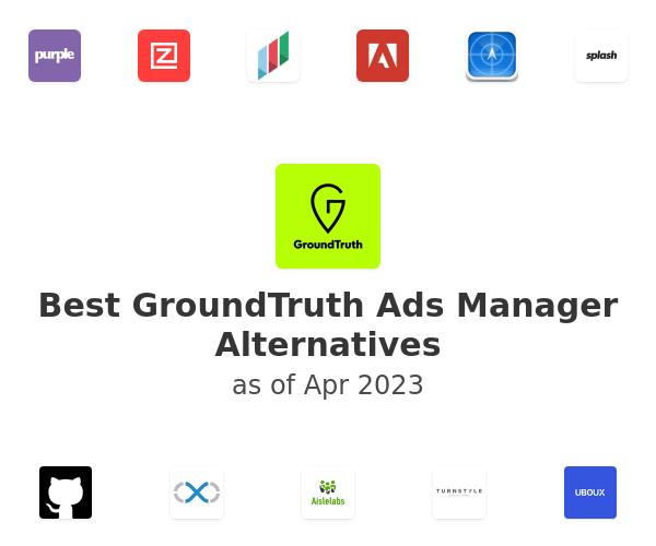 Best GroundTruth Ads Manager Alternatives