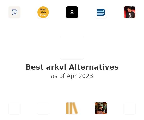 Best arkvl Alternatives
